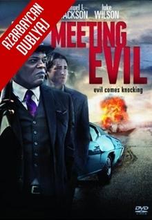 Şərlə Görüş - Meeting Evil (2012) HD (Azəri Dublyaj)